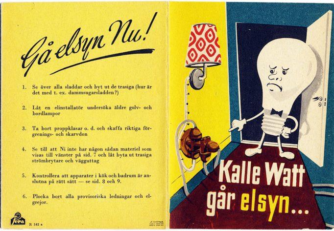 Kalle Watt går elsyn