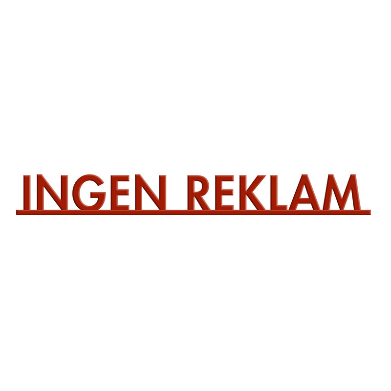 Skylt, INGEN REKLAM, röd från Byggfabriken