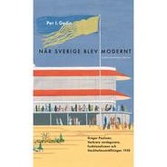 När Sverige blev modernt från Byggfabriken