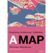 A MAP: Stockholm Arkitektur, Klassikerna från Byggfabriken