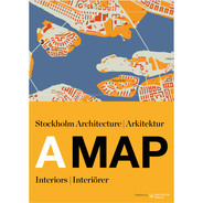 A MAP: Stockholm Arkitektur, Interiörer från Byggfabriken